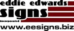 Eddie Edwards Signs Inc. www.eesigns.biz