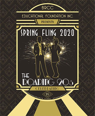 BRCC Educational Foundation Inc. presents Spring Fling 2020 the Roaring 20s  celebrating 25 years