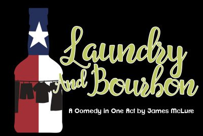 Laundry and Bourbon, a comedy in one act by James McLure
