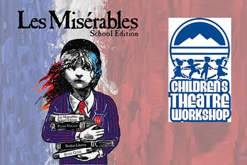 Les Miserables School Edition - Children's Theatre Workshop