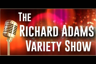 The Richard Adams Variety Show